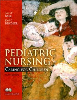 Pediatric Nursing: Caring for Children