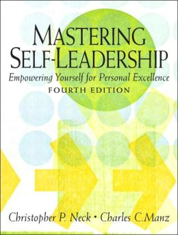 Mastering Self-Leadership: Empowering Yourself for Personal Excellence