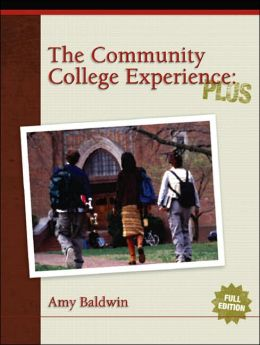 The Community College Experience: PLUS