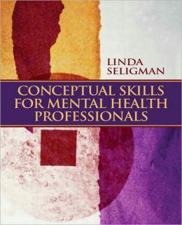 Conceptual Skills for Mental Health Professionals