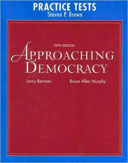 Practice Tests for Approaching Democracy