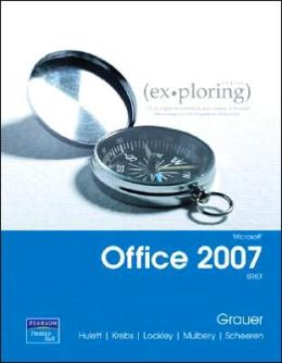 Exploring Microsoft Office 2007 Brief