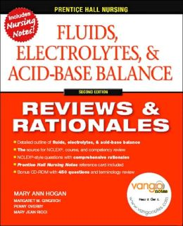 Prentice Hall Reviews & Rationales: Fluids, Electrolytes & Acid-Base Balance