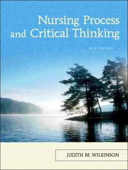 Nursing process and critical thinking test questions