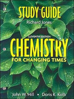 Chemistry for Changing Times: Study Guide