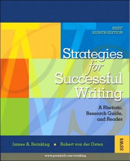 Strategies for Successful Writing: A Rhetoric, Research Guide and Reader