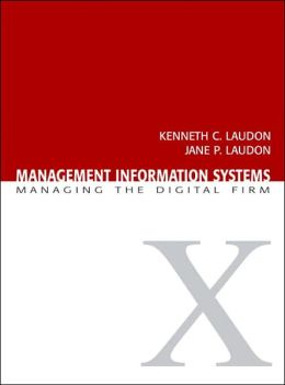 Management Information Systems: Managing the Digital Firm [With CDROM]