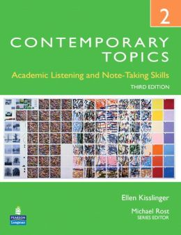 Contemporary Topics 2: Academic Listening and Note-Taking Skills