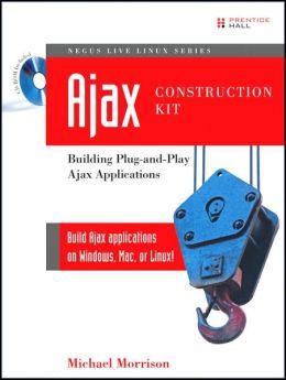 AJAX Construction Kit: Building Plug-and-Play AJAX Applications