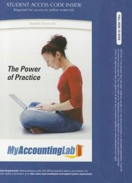 MyAccountingLab with Pearson eText -- Access Card -- for Financial and Managerial Accounting, Chapters 1-23, Complete Book