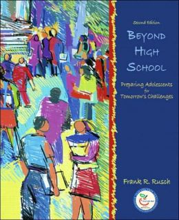 Beyond High School: Preparing Adolescents for Tomorrow's Challenges