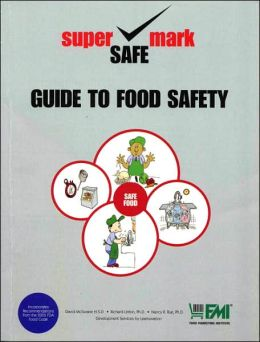 Guide to Food Safety: Retail Best Practices for Food Safety and Sanitation