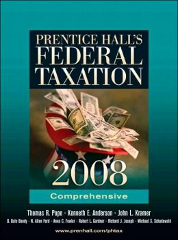 Prentice Hall's Federal Taxation 2008: Comprehensive