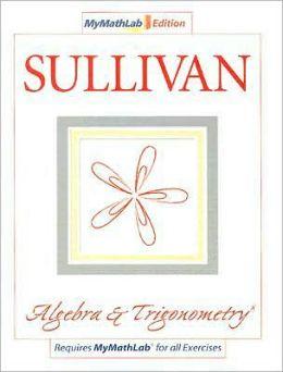 My MathLab Edition LSU Algebra and Trigonometry