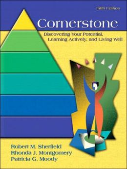 Cornerstone: Discovering Your Potential, Learning Actively and Living Well