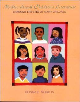 Multicultural Children's Literature: Through the Eyes of Many Children