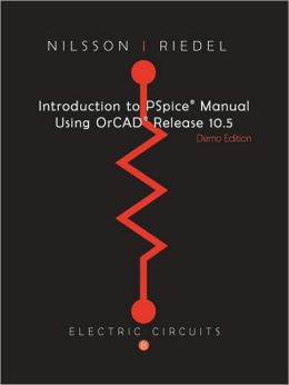 Introduction to PSpice for Electric Circuits