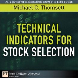 Technical Indicators for Stock Selection
