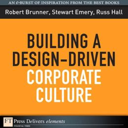 Building a Design-Driven Corporate Culture