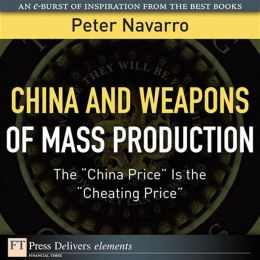 China and Weapons of Mass Production: The