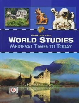 World Studies : Medieval Times to Today