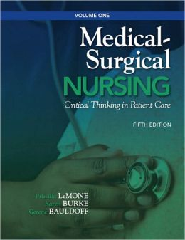 Medical-Surgical Nursing: Critical Thinking in Patient Care, Volume 1
