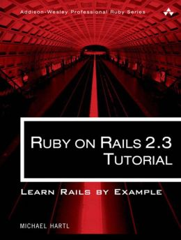 Ruby on Rails 2.3 Tutorial: Learn Rails by Example
