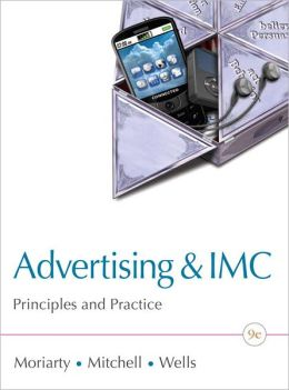 Advertising &IMC: Principles and Practice Plus New MyMarketingLab with Pearson eText -- Access Card Package