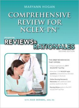 Pearson Reviews & Rationales: Comprehensive Review for NCLEX-PN