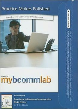 MyBCommLab -- Access Card -- for Excellence in Business Communication