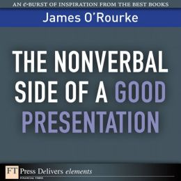 The Nonverbal Side of a Good Presentation