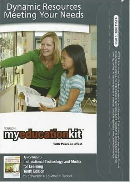 MyEducationKit with Pearson eText -- Access Card -- for Instructional Technology and Media for Learning