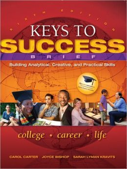 Keys to Success: Building Analytical, Creative, and Practical Skills, Brief Edition (2-downloads)