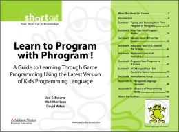 Learn to Program with Phrogram! (Digital Short Cut): A Guide to Learning Through Game Programming Using the Latest Version of Kids Programming Language