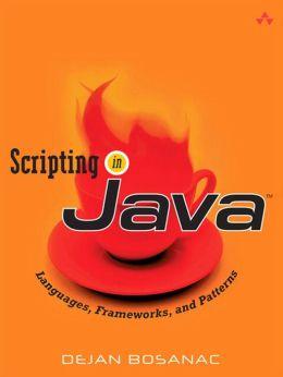 Scripting in Java: Languages, Frameworks, and Patterns