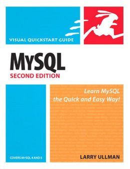 MySQL, Second Edition: Visual QuickStart Guide