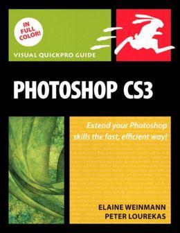 Photoshop CS3: Visual QuickPro Guide