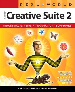 Real World Adobe Creative Suite 2