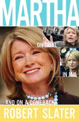 Martha: On Trial, in Jail, and on a Comeback