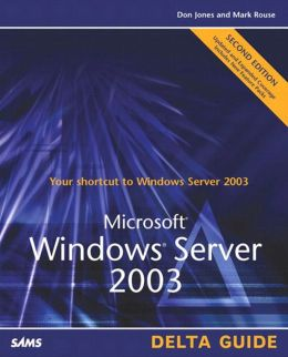 Microsoft Windows Server 2003 Delta Guide