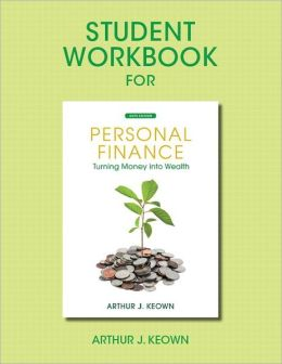 Student Workbook for Personal Finance: Turning Money Into Wealth