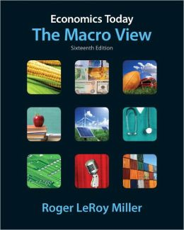 Economics Today: The Macro View plus MyEconLab with Pearson Etext Student Access Code Card Package