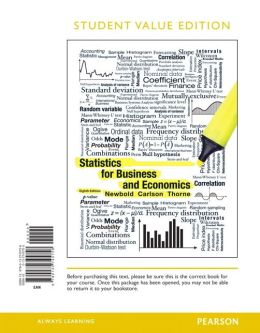 Statistics for Business and Economics , Student Value Edition