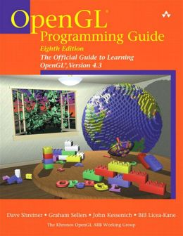 OpenGL Programming Guide: The Official Guide to Learning OpenGL, Version 4.3