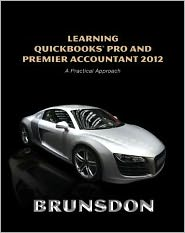 Learning QuickBooks Pro and Premier Accountant 2012