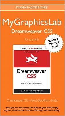 MyGraphicsLab Dreamweaver Course with Dreamweaver CS5: Visual QuickStart Guide