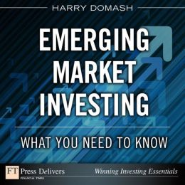 Emerging Market Investing: What You Need to Know