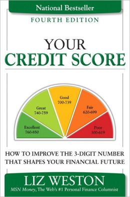 Your Credit Score: How to Improve the 3-Digit Number That Shapes Your Financial Future