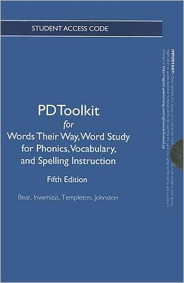 PDToolkit -- Renewal Access Card -- for Words Their Way: Word Study for Phonics, Vocabulary, and Spelling Instruction