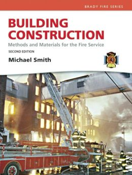 Building Construction: Methods and Materials for the Fire Science and Resource Central Fire -- Access Card Package